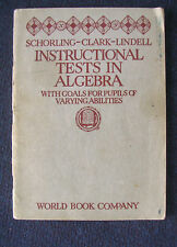 Raleigh Schorling, Instructional tests in algebra 1926, 4varying abilities RARE