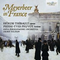 Hjordis Thebault / Pierre-Yves Pruvot / Talpain - Meyerbeer In France [New CD]