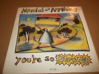 """MENTAL AS ANYTHING """" YOU'RE SO STRONG """" 7"""" SINGLE EX/EX P/S 1986"""