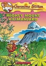 NEW Mighty Mount Kilimanjaro (Geronimo Stilton, No. 41) by Geronimo Stilton