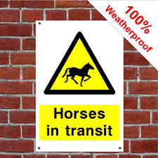 Horses in transit sign 9027 Waterproof and durable