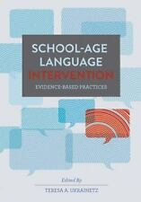 School-Age Language Intervention : Evidence-Based Practices (2015, Paperback)