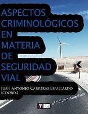 Aspectos Criminológicos en Materia de Seguridad Vial by Félix Abréu (2014,...