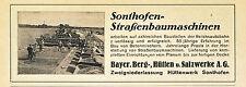Straßenbaumaschinen Sonthofen Orig. Reklame 1939 Straßenbau Teer Werbung Hütte
