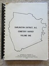 Darlington District, S.C. Cemetery Survey  Volume One