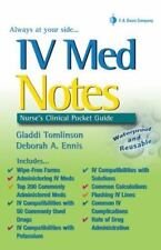 IV Med Notes Nurse's Clinical Pocket Guide by Tomlinson and Ennis - PDF eDeliver