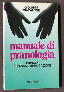 G. Giacalone - Manuale di pranologia - principi funzioni applicazioni - ed. 1989