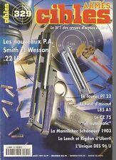 CIBLES N°329 NOUVEAUX P.A SMITH ET WESSON 22 LR / TAURUS PT 22 / FUSIL D'ASSAUT