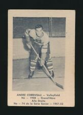 1951-52 Laval Dairy (QSHL) #74 ANDRE CORRIVEAU (Valleyfield) -Montreal Canadiens