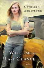 Welcome to Last Chance: A Novel A Place to Call Home Volume 1