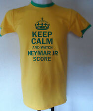 BRAZIL KEEP CALM AND WATCH NEYMAR JR SCORE TEE SHIRT SIZE ADULT SMALL BRAND NEW