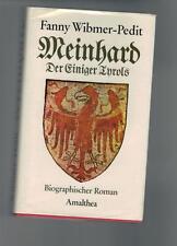 Fanny Wibmer-Pedit - Meinhard - Der Einiger Tyrols - 1980