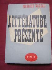 LITTERATURE PRESENTE - Maurice NADEAU - CORREA - 1952