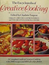 The Encyclopedia of Creative Cooking by Turgeon, Charlotte