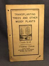 1940 Transplanting Trees & Other Woody Plants Forestry Office National Park Serv