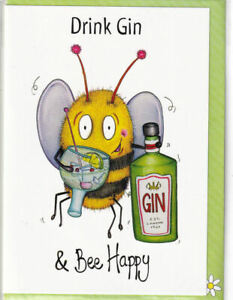 Drink Gin And Bee Happy Greetings Card The Compost Heap birthday bumblebee