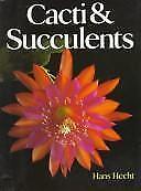 Cacti & Succulents, Hecht, Hans, Acceptable Book