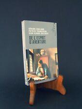 DE L'ESPRIT D'AVENTURE : GERARD CHALIAND - NEUF