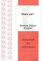 Akkordeon Noten : Herbert Pixner Projekt - BLUS'N AUF - mittelschwer