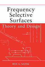 Frequency Selective Surfaces: Theory and Design by Munk, Ben A.