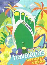 PUBLICITE HAVAIANAS Toujours l'Eté  2010