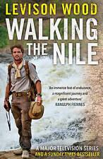 """WALKING THE NILE"" LEVISON WOOD-A MAJOR TELEVISION SERIES-HARDBACK RRP £18.99"