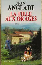 La Fille Aux Orages - Jean Anglade - Un roman d'amour et d' humour - Auvergne