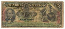 """MEXICO El Banco de Londres y Mexico 5 Pesos 1906 w/seal """"AGUASCALIENTES""""S233e R!"""