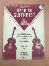 Belwin ACTIVE SPANISH GUITARIST by Elliot Sweetland Vintage guitar course