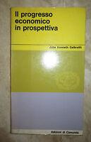GALBRAITH - IL PROGRESSO ECONOMICO IN PROSPETTIVA - ANNO:1963  (DA)