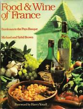 Food and Wine of France by Brown 1983 HC ~ Recipes ~ French Wine Producing Areas