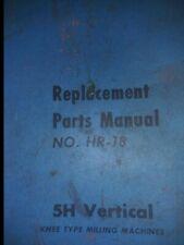 Kearney Amp Trecker Milwaukee Model 5h Vertical Mill Parts Manual 5hp No Hr 18