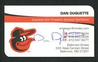 Dan Duquette signed autograph auto Baltimore Orioles VP Business Card BC362