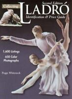 NEW Collecting Lladro: Identification & Price Guide by Whiteneck, Peggy