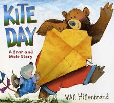 Kite Day: A Bear and Mole Book (Bear and Mole Story) by Hillenbrand, Will