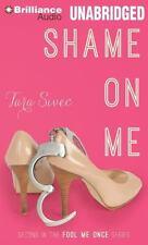 Fool Me Once: Shame on Me 2 by Tara Sivec (2014, MP3 CD, Unabridged)