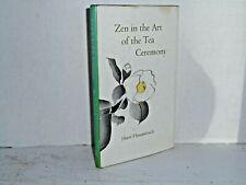 Zen in the Art of the Tea Ceremony, by Horst Hammitzsch H/C