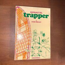 MANUALE DEL TRAPPER, DI ANDREA MERCANTI - LONGANESI & C. 1977