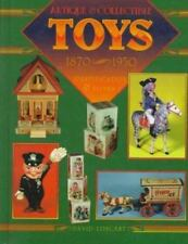 Toys : Antique to Modern by David Longest (1994, Hardcover)