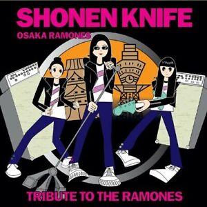 Shonen Knife - Osaka Ramones:Tribute To The Ramones CD NEW