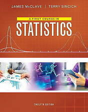 NEW A First Course in Statistics (12th Edition) by James T. McClave