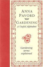 PAVORD ANNA GARDENS BOOK GARDENING A USEFUL ALPHABET hardback BARGAIN new