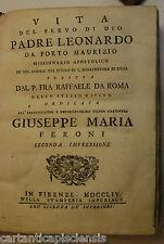 LIBRO ANTICO VITA SERVO DI DIO LEONARDO DA PORTO MAURIZIO 1754 relic reliquia