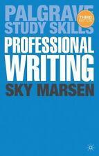 Professional Writing (palgrave Study Skills): By Sky Marsen