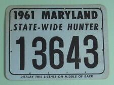 1961 Maryland Resident State Wide Deer Hunting License Back Tag.Free Ship!