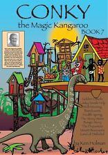 Conky the Magic Kangaroo Bk.7 by Ken Holman (Paperback)