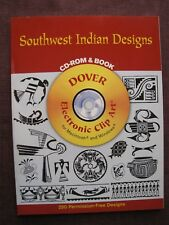 SOUTHWEST INDIAN DESIGNS CD-ROM & BOOK  2002 DOVER ELECTRONIC CLIP ART