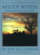 The Melody Within: Finding Inspiration in the Everyday by Clendenin, Joe New,,