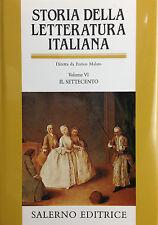 (Letteratura) E. Malato-STORIA DELLA LETTERATURA ITALIANA  VOL. VI SETTECENTO
