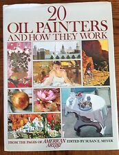 Twenty Oil Painters and How They Work (1978, Hardcover) Watson-Guptill Publisher